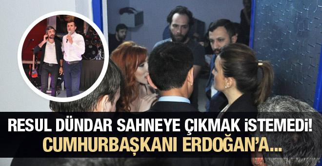 Resul Dündar konsere çıkmak istemedi! Cumhurbaşkanı Erdoğan'a...