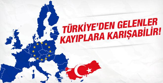 Olay yazı! Türkiye'den gelenler kayıplara karışabilir