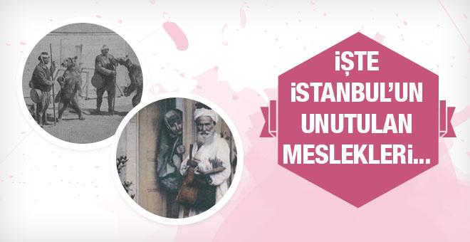 İstanbul'un unutulan meslekleri...
