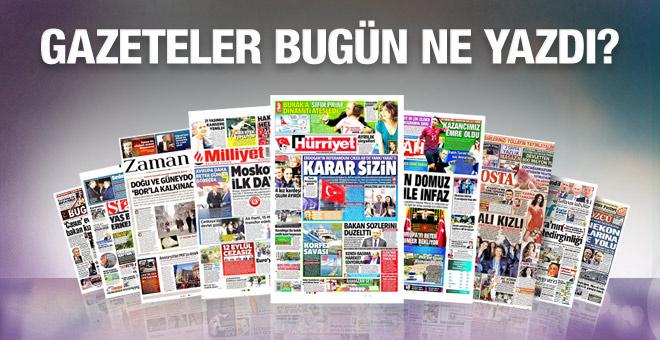 Gazete manşetleri 26 Haziran 2016 bugünkü gazeteler
