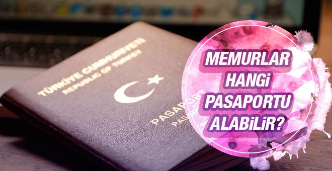 Memurlar hangi pasaportları alabilir?