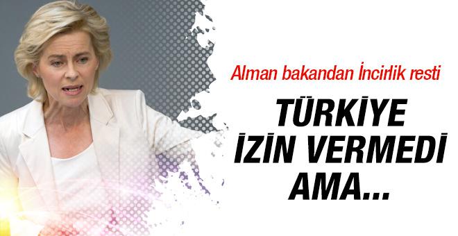 Alman bakandan flaş İncirlik resti! Türkiye hayır demişti ama...