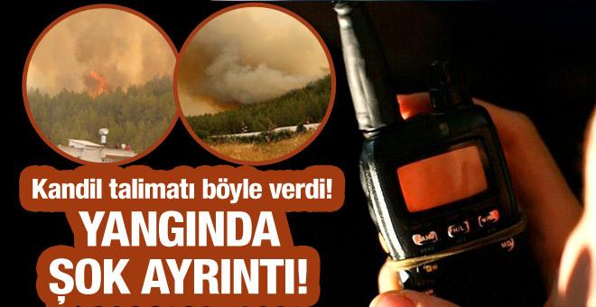 Antalya yangını Kandil'den talimat geldi yaktılar!
