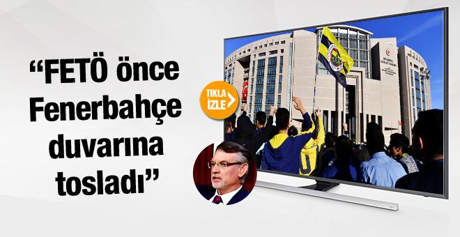 Semih Çetin'den flaş Fenerbahçe ve FETÖ açıklaması