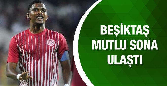 Beşiktaş Eto'o transferinde mutlu sona ulaştı