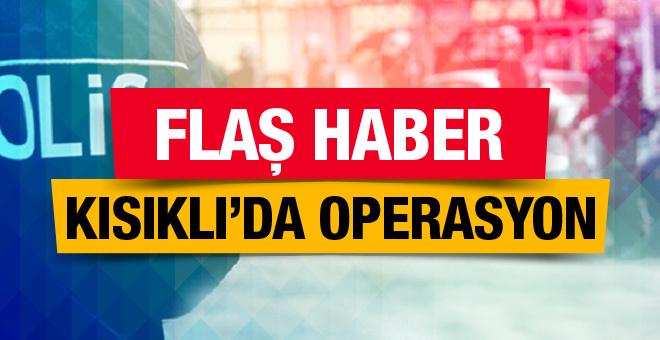 Erdoğan'ın oturduğu mahallede operasyon