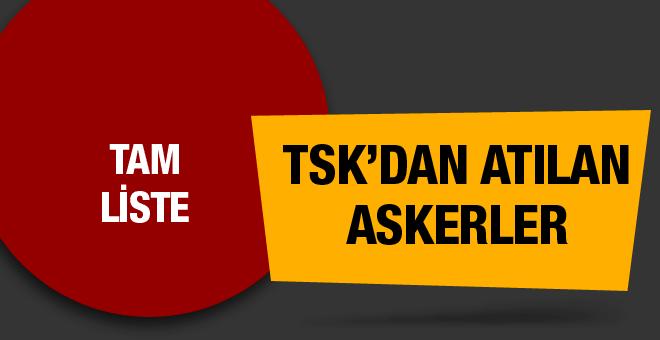 TSK'dan ihraç edilip atılan askerlerin tam listesi