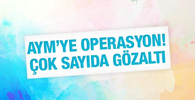 AYM'ye FETÖ operasyonu! 56 kişi görevden alındı çok sayıda gözaltı