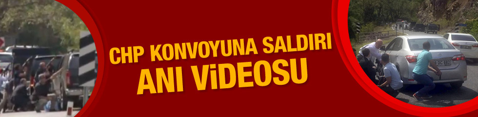 CHP konvoyuna saldırı anı videosu silah sesleri...