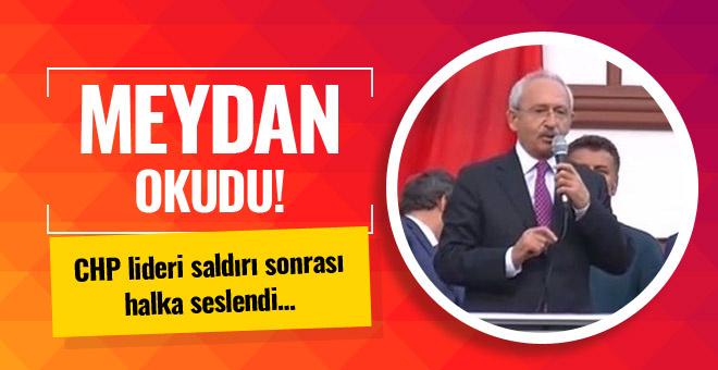 Kılıçdaroğlu, saldırı sonrası meydan okudu!