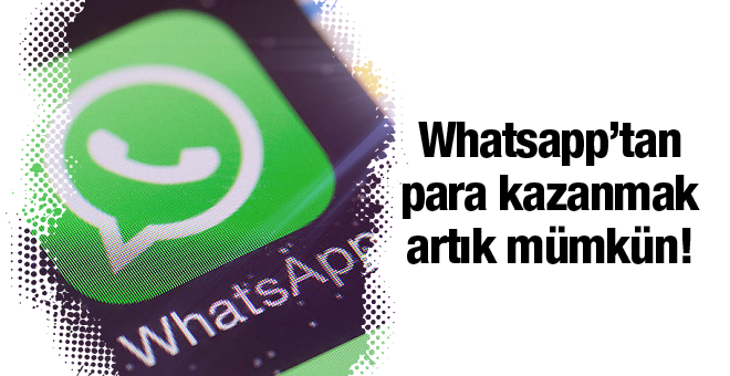 Whatsapp'tan para kazanabilirsiniz!