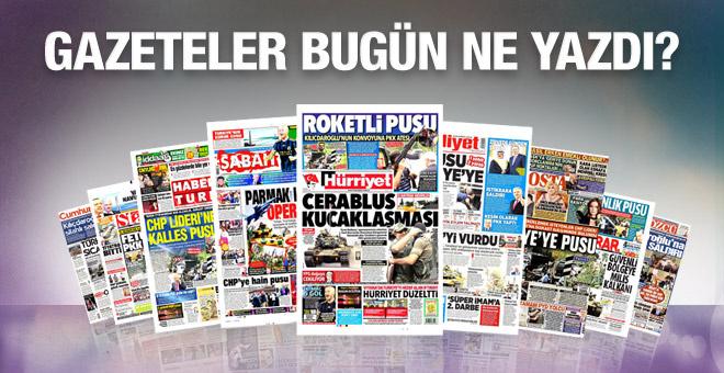 Gazete manşetleri 27 Ağustos 2016 bugünkü gazeteler