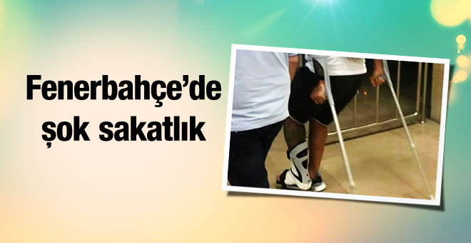 Fenerbahçe'ye bir şok daha! Koltuk değnekleriyle...