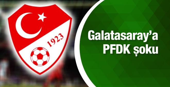 Galatasaray'a PFDK şoku