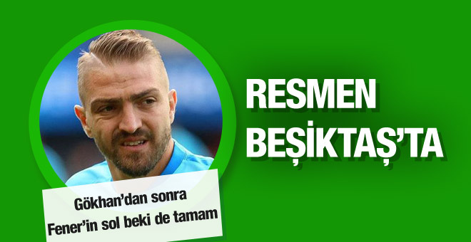 Caner Erkin resmen Beşiktaş'ta