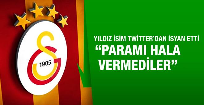 Galatasaray'ın eski yıldızı isyan etti! Paramı vermediler...