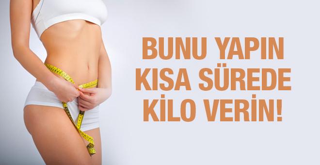Kısa sürede kilo vermek için mutlaka bunları yapın!