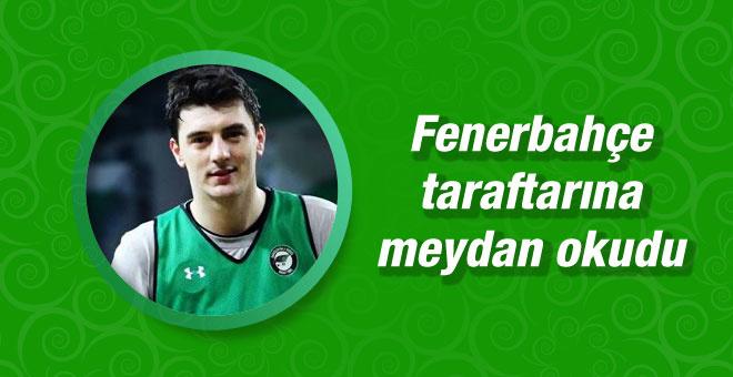 Emir Preldzic Fenerbahçe taraftarına meydan okudu