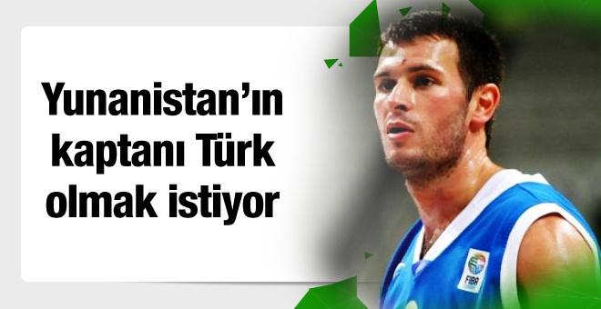 Yunanistan'ın kaptanı 'Türk' olmak istiyor