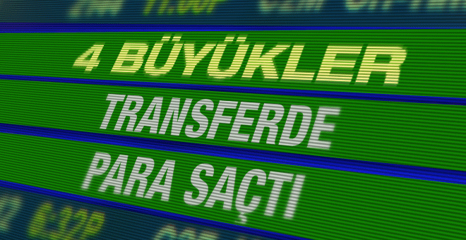 4 Büyükler transferde para saçtı!