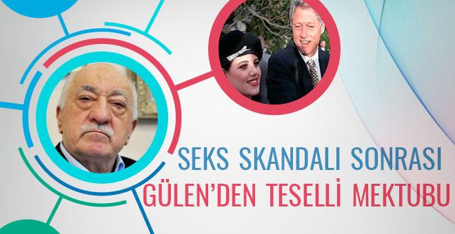 Seks skandalı sonrası Gülen'den teselli mektubu!
