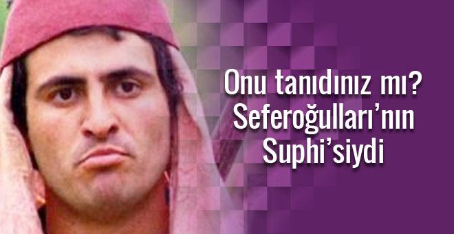 Seferoğulları'nın Suphi'sinin son haline bakın!