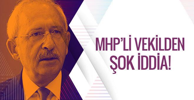 MHP'li vekilden Kılıçdaroğlu hakkında şok iddia!