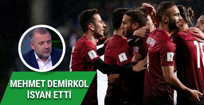 Mehmet Demirkol'dan Milli Takım eleştirisi!
