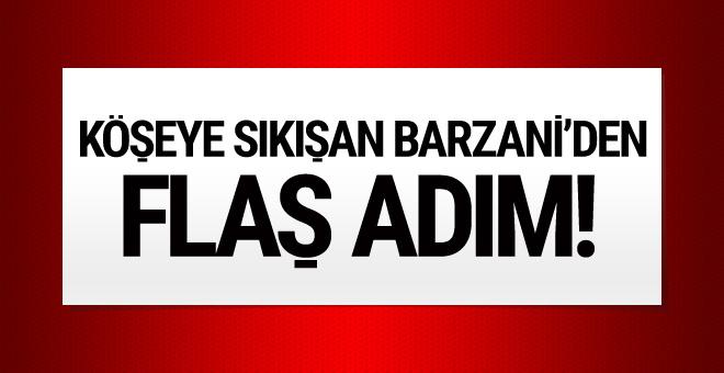 Köşeye sıkışan Barzani'den flaş adım!