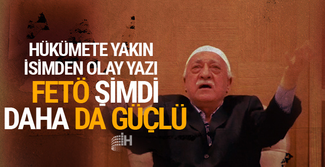 Fetullah Gülen şimdi daha da güçlendi