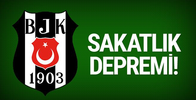 Beşiktaş'ta sakatlık depremi