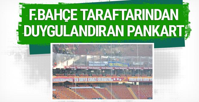 Fenerbahçe taraftarından duygulandıran pankart