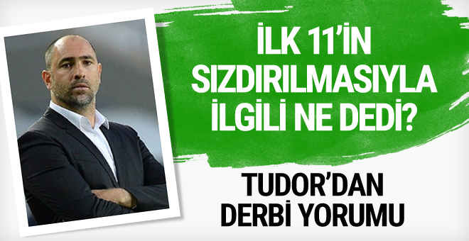 Igor Tudor'dan derbi yorumu hakem için dedi ki...