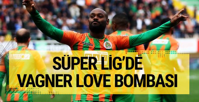 Süper Lig'de Vagner Love bombası
