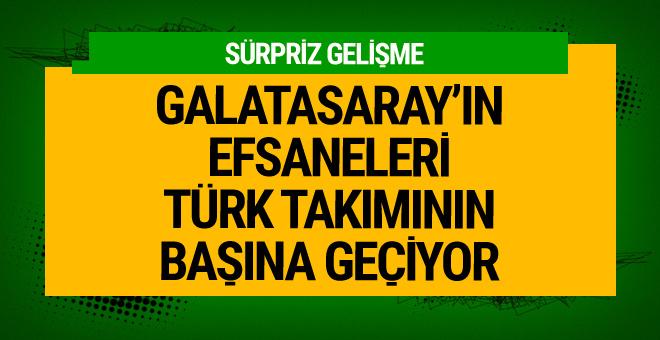 Galatasaray'ın efsaneleri Türk takımının başına geçiyor