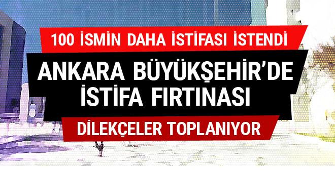 Ankara Büyükşehir Gökçek temizliği! Toplu istifalar var