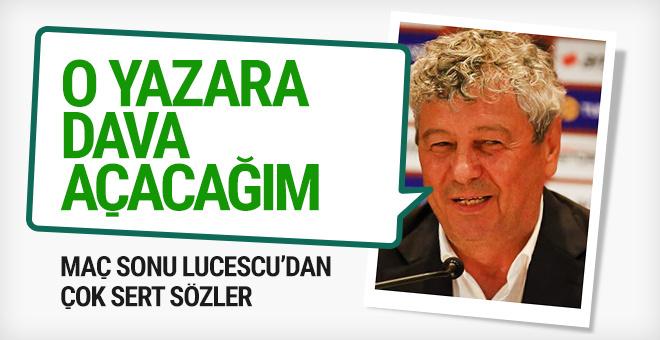 Lucescu'dan çok sert sözler: O yazara dava açacağım