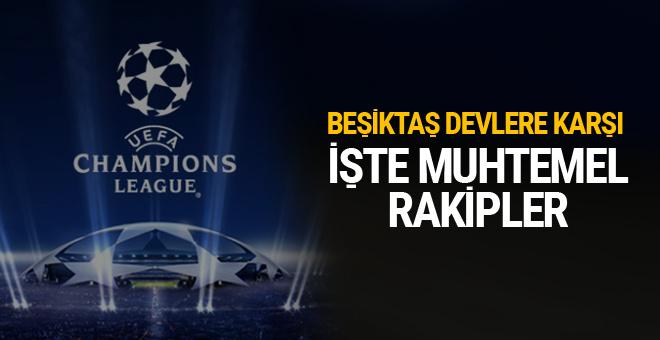 Son 16'da Beşiktaş'ı bekleyen rakipler