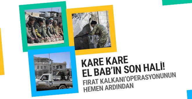 Fırat Kalkanı Operasyonu'ndan kare kare El Bab!