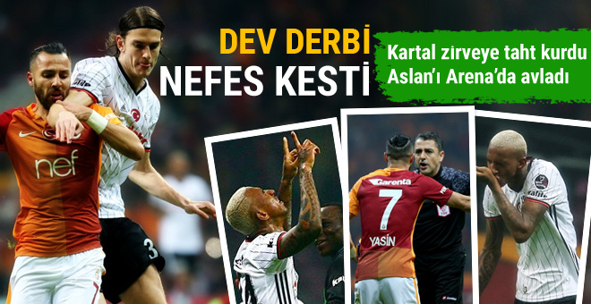 Beşiktaş derbide Galatasaray'ı devirdi avantaj yakaladı