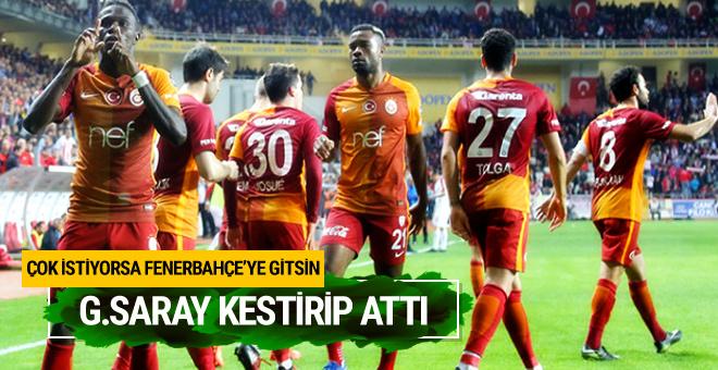 Galatasaray kestirip attı! Çok istiyorsa Fener'e gitsin...