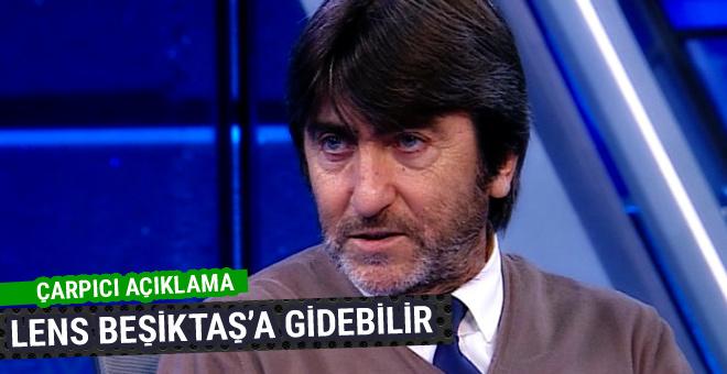 Rıdvan Dilmen'den çarpıcı açıklama! Lens Beşiktaş'a...