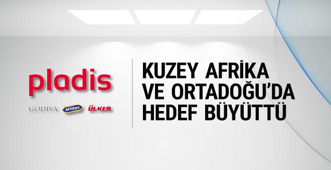 Ülker'in Pladis'i Ortadoğu ve Afrika'nın hakimi olacak!