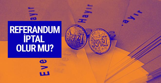 Referandum iptal olur mu AK Parti'den son açıklama