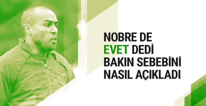 Mert Nobre referandumda evet diyeceğini açıkladı