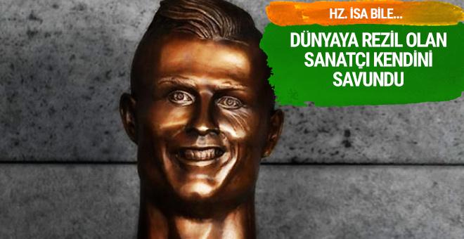 Ronaldo'nun büstünü yapan sanatçı kendini savundu