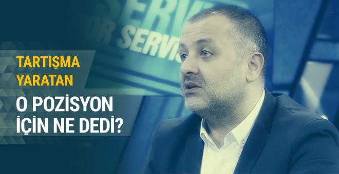 Mehmet Demirkol o pozisyon için ne dedi?