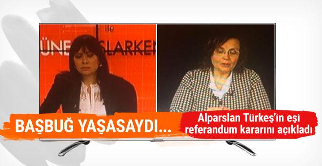 Alparslan Türkeş'in eşi Seval Türkeş referandum kararını açıkladı