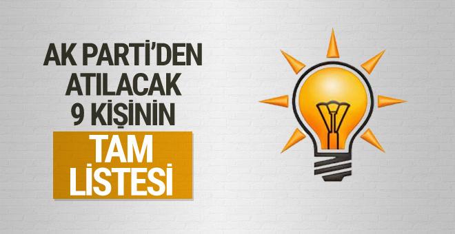 AK Parti'den atılacak 9 kişinin tam listesi