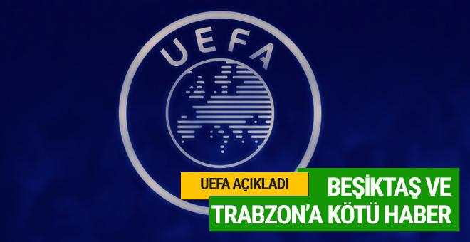 UEFA'dan Beşiktaş ve Trabzonspor'a kötü haber!